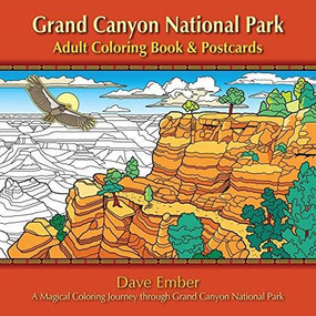 Grand Canyon National Park Adult Coloring Book and Postcards, 9781560377214