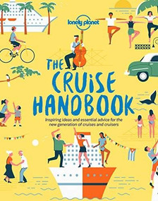 The Cruise Handbook by Lonely Planet, Lonely Planet, 9781788681032