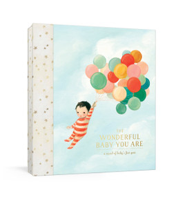 The Wonderful Baby You Are (A Record of Baby's First Year: Baby Memory Book with Milestone Stickers and Pockets) by Emily Winfield Martin, 9780525574583