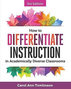 How to Differentiate Instruction in Academically Diverse Classrooms by Carol Ann Tomlinson, 9781416623304