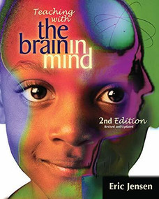 Teaching with the Brain in Mind by Eric Jensen, 9781416600305