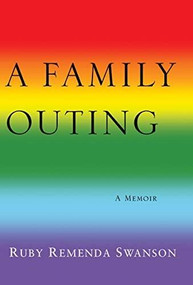 A Family Outing by Ruby Remenda Swanson, 9781770864764