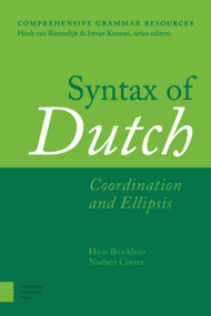 Syntax of Dutch (Coordination and Ellipsis) by Hans Broekhuis, Norbert Corver, 9789463720502