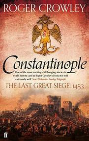 Constantinople - 9780571298204 by Roger Crowley, 9780571298204