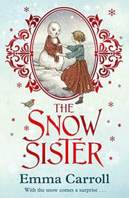 The Snow Sister by Emma Carroll, 9780571341801