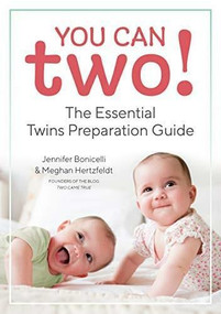 You Can Two! (The Essential Twins Preparation Guide) by Jennifer Bonicelli, Meghan Hertzfeldt, 9781641521789