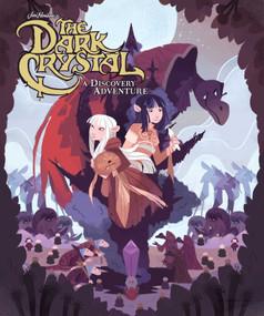 Jim Henson's The Dark Crystal: A Discovery Adventure by Jim Henson, Ann Marcellino, 9781684151691