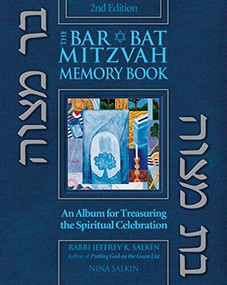 Bar/Bat Mitzvah Memory Book 2/E (An Album for Treasuring the Spiritual Celebration) by Rabbi Jeffrey K. Salkin, Nina Salkin, 9781580232630