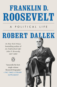 Franklin D. Roosevelt (A Political Life) - 9780143111214 by Robert Dallek, 9780143111214
