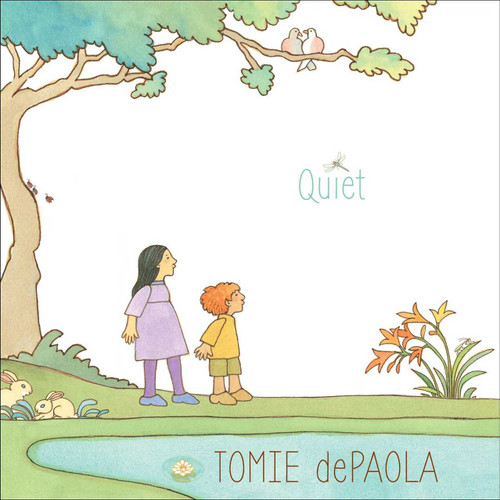 Quiet by Tomie dePaola, Tomie dePaola, 9781481477543