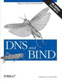 DNS and BIND (Help for System Administrators) by Cricket Liu, Paul Albitz, 9780596100575