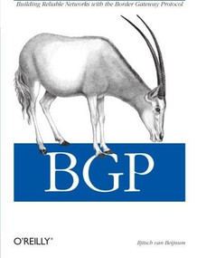 BGP (Building Reliable Networks with the Border Gateway Protocol) by Iljitsch van Beijnum, 9780596002541