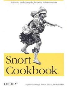 Snort Cookbook (Solutions and Examples for Snort Administrators) by Angela Orebaugh, Simon Biles, Jacob Babbin, 9780596007911
