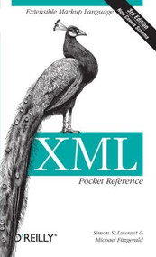 XML Pocket Reference (Extensible Markup Language) by Simon St. Laurent, Michael Fitzgerald, 9780596100506