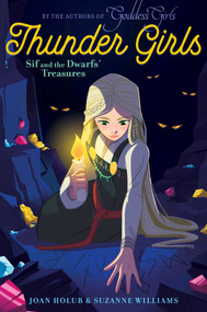 Sif and the Dwarfs' Treasures by Joan Holub, Suzanne Williams, 9781481496438