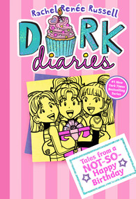 Dork Diaries 13 (Tales from a Not-So-Happy Birthday) by Rachel Renée Russell, Rachel Renée Russell, 9781534426382
