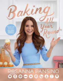 Baking All Year Round (Holidays & Special Occasions) by Rosanna Pansino, 9781501179822