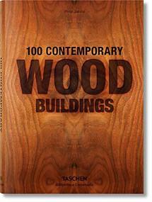 100 Contemporary Wood Buildings - 9783836561563 by Philip Jodidio, 9783836561563