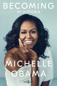 Becoming (Spanish Edition) by Michelle Obama, 9781947783775