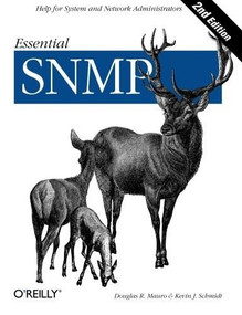 Essential SNMP (Help for System and Network Administrators) by Douglas Mauro, Kevin Schmidt, 9780596008406