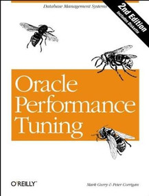 Oracle Performance Tuning (Database Management Systems) by Mark Gurry, Peter Corrigan, 9781565922372