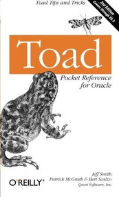 Toad Pocket Reference for Oracle (Toad Tips and Tricks) by Jeff Smith, Patrick McGrath, Bert Scalzo, 9780596009717