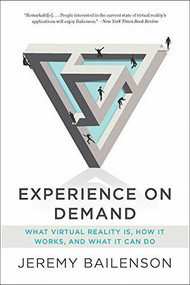 Experience on Demand (What Virtual Reality Is, How It Works, and What It Can Do) - 9780393356854 by Jeremy Bailenson, 9780393356854