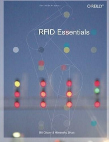 RFID Essentials by Bill Glover, Himanshu Bhatt, 9780596009441