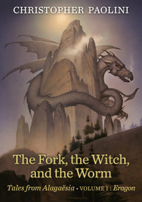The Fork, the Witch, and the Worm (Volume 1, Eragon) - 9781984894861 by Christopher Paolini, 9781984894861