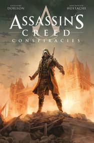 Assassin's Creed: Conspiracies by Guillaume Dorison, Jean-Baptiste Hostache, 9781785867194