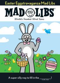 Easter Eggstravaganza Mad Libs (The Egg-stra Special Edition) by Mad Libs, 9781524790677