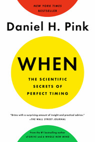 When: The Scientific Secrets of Perfect Timing - 9780735210639 by Daniel H. Pink, 9780735210639