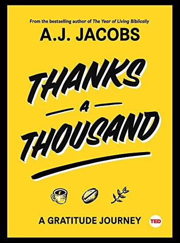 Thanks A Thousand (A Gratitude Journey) by A. J.  Jacobs, 9781501119927