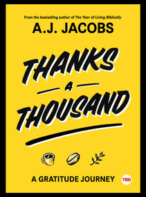 Thanks A Thousand (A Gratitude Journey) by A. J.  Jacobs, 9781501119927