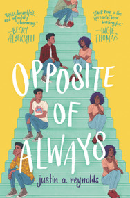Opposite of Always by Justin A. Reynolds, 9780062748379