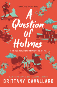 A Question of Holmes by Brittany Cavallaro, 9780062840226