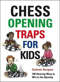 Chess Opening Traps for Kids by Graham Burgess, 9781911465270