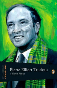 Extraordinary Canadians Pierre Elliott Trudeau by Nino Ricci, 9780143055945
