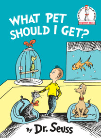 What Pet Should I Get? - 9780525707356 by Dr. Seuss, 9780525707356