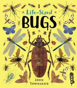Life-Sized Bugs by John Townsend, 9781912537747