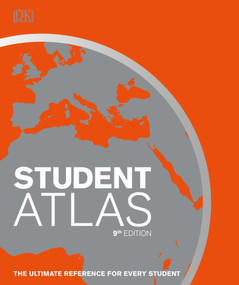 Student World Atlas, 9th Edition (The Ultimate Reference for Every Student) by DK, 9781465474025