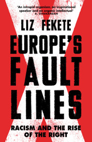 Europe's Fault Lines (Racism and the Rise of the Right) - 9781784787233 by Elizabeth Fekete, 9781784787233