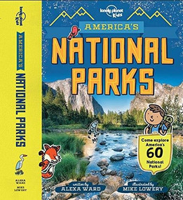 America's National Parks - 9781788681155 by Lonely Planet Kids, Lonely Planet Kids, Alexa Ward, Mike Lowery, 9781788681155