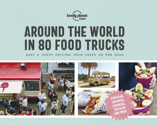 Around the World in 80 Food Trucks (Miniature Edition) by Lonely Planet Food, Lonely Planet Food, 9781788681315