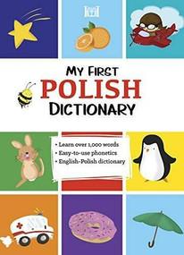 My First Polish Dictionary by Elzbieta Walter, 9780781813914