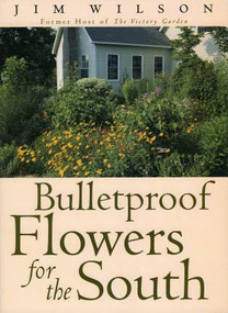 Bulletproof Flowers for the South by Jim Wilson, 9780878332458