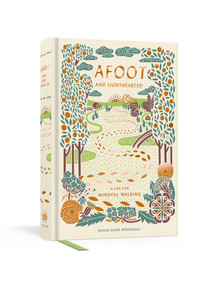 Afoot and Lighthearted (A Journal for Mindful Walking) by Bonnie Smith Whitehouse, 9780525574811