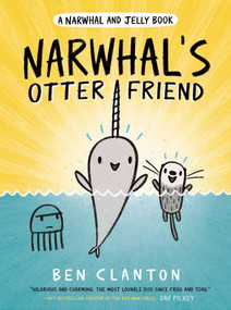 Narwhal's Otter Friend (A Narwhal and Jelly Book #4) by Ben Clanton, 9780735262485
