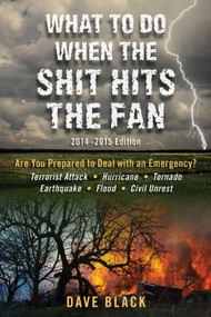 What to Do When the Shit Hits the Fan (2014-2015 Edition) (Miniature Edition) by David Black, 9781626361096