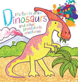 It's Fun to Draw Dinosaurs and Other Prehistoric Creatures by Mark Bergin, 9781616084783